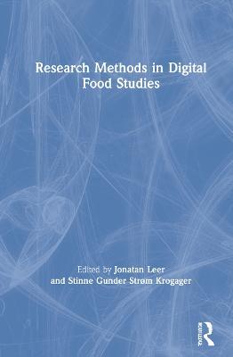 Research Methods in Digital Food Studies by Jonatan Leer