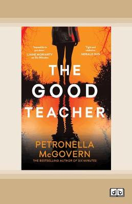 The Good Teacher by Petronella McGovern