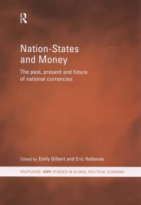 Nation-States and Money by Emily Gilbert