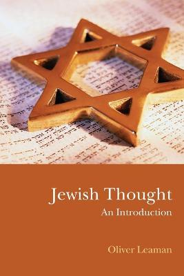 Jewish Thought by Oliver Leaman