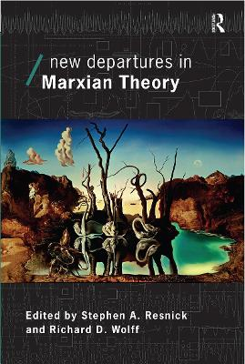 New Departures in Marxian Theory book