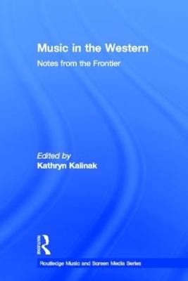 Music in the Western by Kathryn Kalinak