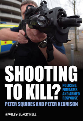 Shooting to Kill? by Peter Kennison