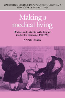 Making a Medical Living by Anne Digby