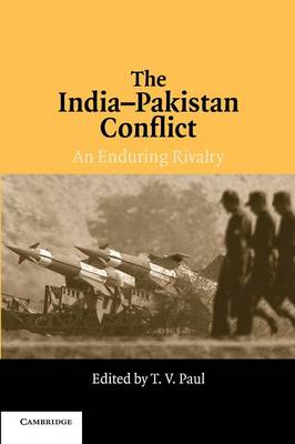 The India-Pakistan Conflict by T. V. Paul