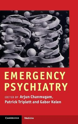 Emergency Psychiatry by Arjun S. Chanmugam