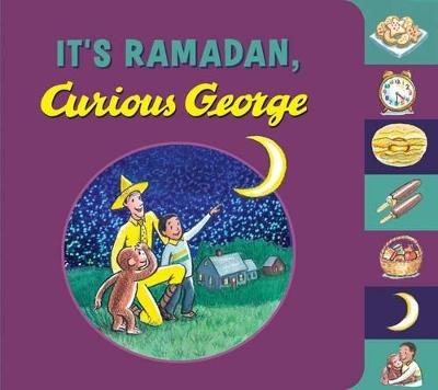 It's Ramadan, Curious George by H. A. Rey