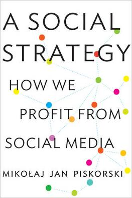 A Social Strategy by Mikolaj Jan Piskorski