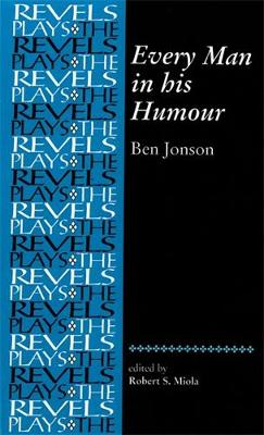 Every Man in His Humour by Ben Jonson
