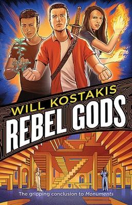 Rebel Gods: Monuments Book 2 book