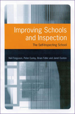 Improving Schools and Inspection by Neil Ferguson