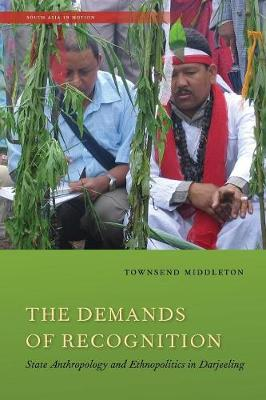 The Demands of Recognition by Townsend Middleton