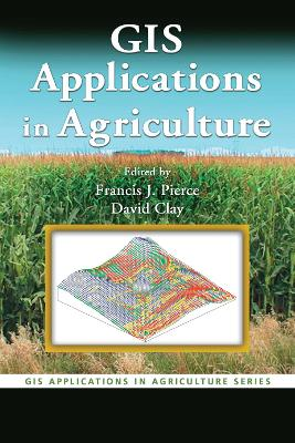 GIS Applications in Agriculture book