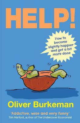 HELP! by Oliver Burkeman