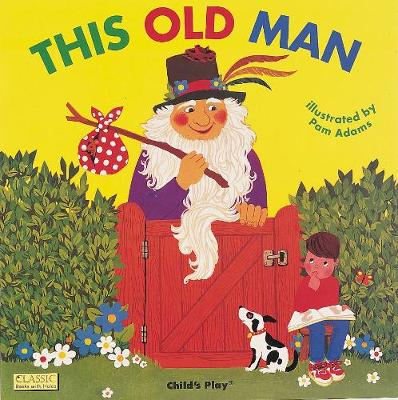 This Old Man by Pam Adams