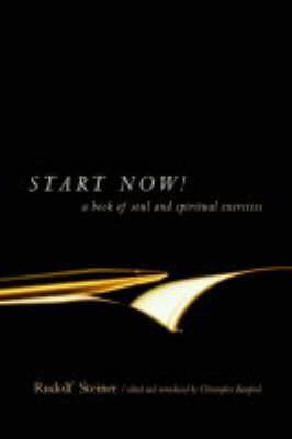Start Now by Rudolf Steiner