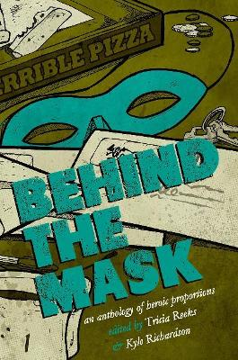Behind the Mask by Kelly Link