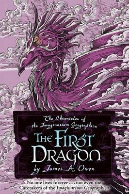 First Dragon by James A. Owen