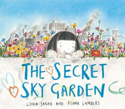 Secret Sky Garden by Linda Sarah