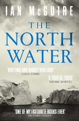 The North Water by Ian McGuire