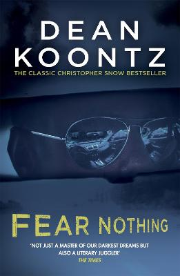 Fear Nothing (Moonlight Bay Trilogy, Book 1) by Dean Koontz