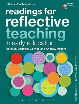Readings for Reflective Teaching in Early Education by Dr Jennifer Colwell