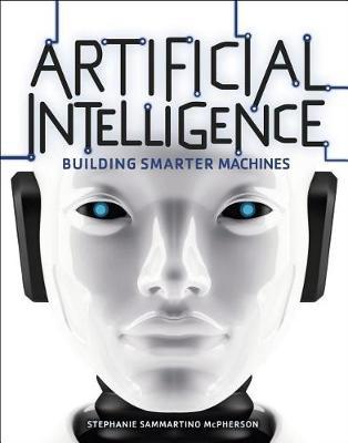 Artificial Intelligence by Stephanie Sammartino McPherson