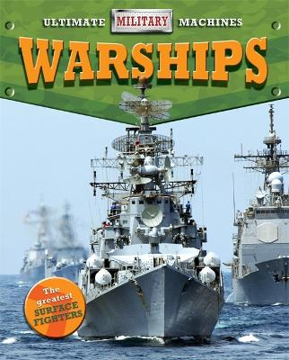 Ultimate Military Machines: Warships book