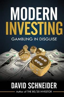Modern Investing by David Schneider