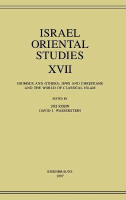 Israel Oriental Studies, Volume 17 by David J. Wasserstein