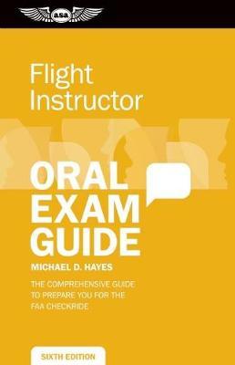 Flight Instructor Oral Exam Guide book