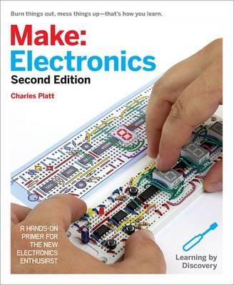 Make: Electronics, 2e by Charles Platt