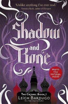 The Grisha: Shadow and Bone by Leigh Bardugo