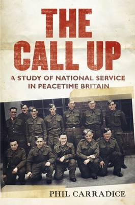 The Call Up by Phil Carradice
