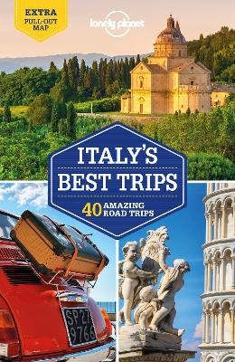 Lonely Planet Italy's Best Trips by Lonely Planet