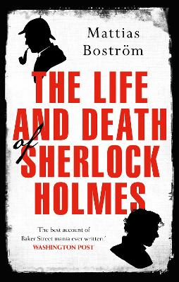 Life and Death of Sherlock Holmes book