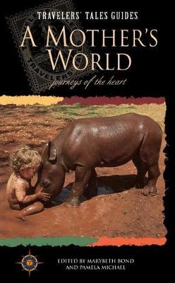 A Mother's World by Marybeth Bond