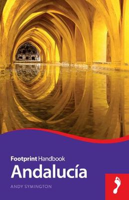 Andalucia Footprint Handbook by Andy Symington