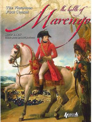 The Battle of Marengo by Major Olivier Lapray