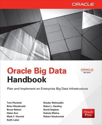 Oracle Big Data Handbook by Tom Plunkett