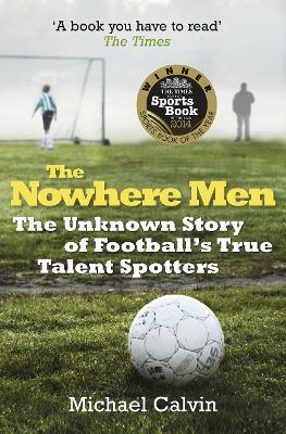Nowhere Men by Michael Calvin
