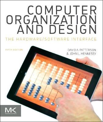 Computer Organization and Design MIPS Edition by David A. Patterson