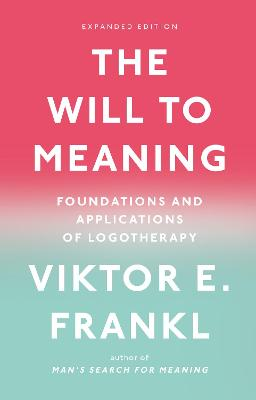 Will to Meaning book