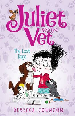 Lost Dogs: Juliet, Nearly a Vet (Book 7) book