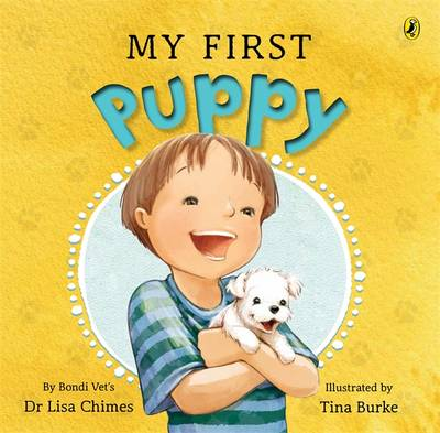 My First Puppy by Lisa Chimes