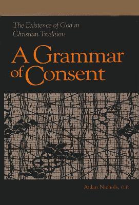 Grammar of Consent: by Aidan Nichols