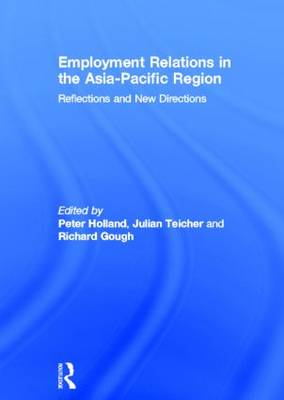 Employment Relations in the Asia-Pacific Region by Peter Holland