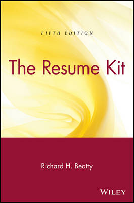 Resume Kit by Richard H. Beatty