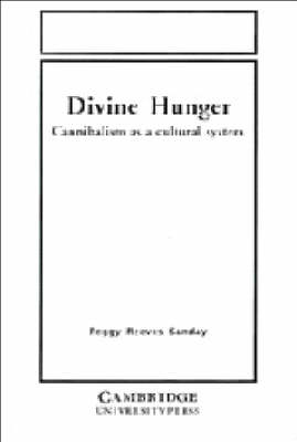 Divine Hunger by Peggy Reeves Sanday
