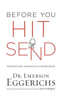 Before You Hit Send by Emerson Eggerichs